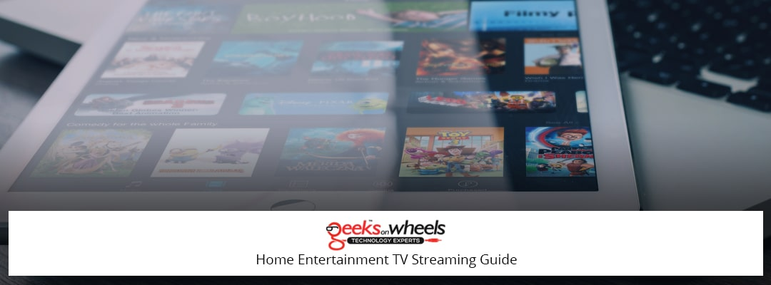 Home Entertainment TV Streaming Guide