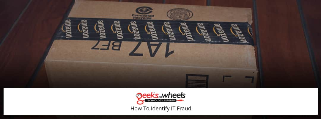 How To Identify IT Fraud