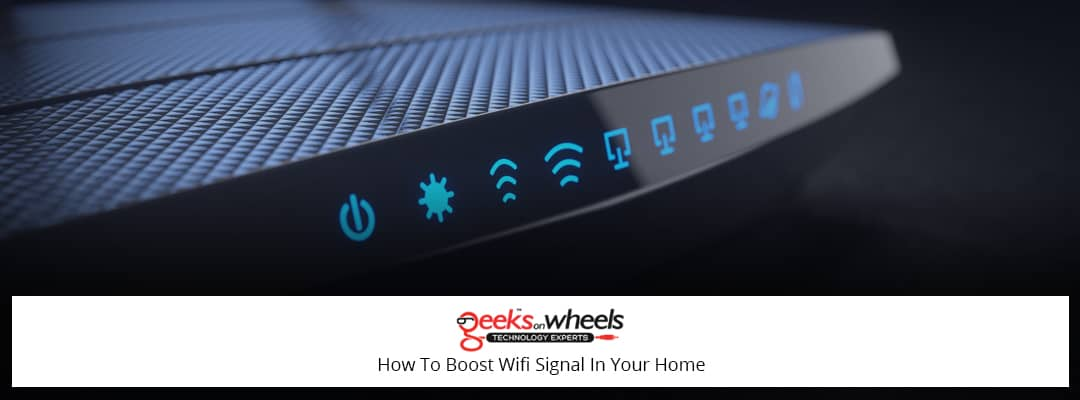 how to boost wifi signal in your home