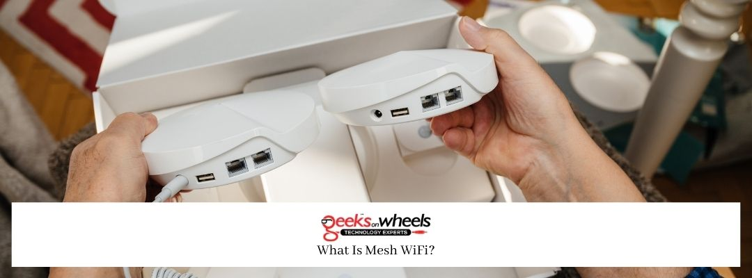 What Is Mesh WiFi